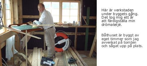 bygge av båthus guldsmedsverkstad